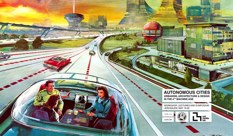 העיר האוטונומית - אורבניזם אדריכלות ועיצוב בעידן המכונות הרביעי